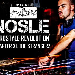 Nosle presents 'Hardstyle Revolution Chapter XI Special Guest: The Strangerz'