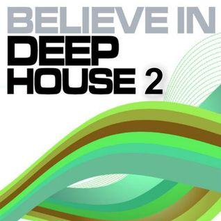 DeeJay KAD Algeria - Believe in deep house vol 2