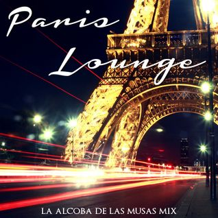 Paris Lounge (La Alcoba de las Musas Mix)