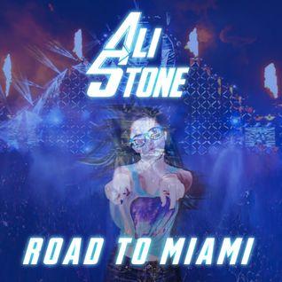 Ali Stone - Road To Miami