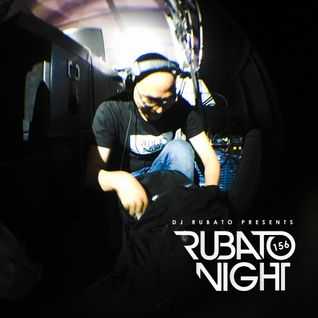Rubato Night Episode 156 [2016.05.27]