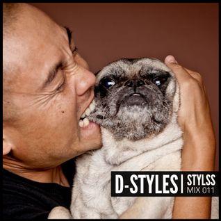 STYLSS Mix 011: D-STYLES