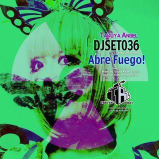 DJSET036 - Abre Fuego! (2016)