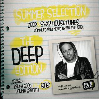 Ralph Good - Summer Selection - The Deep Edition
