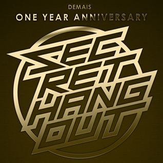 Secret Hangout One Year Anniversary Mix