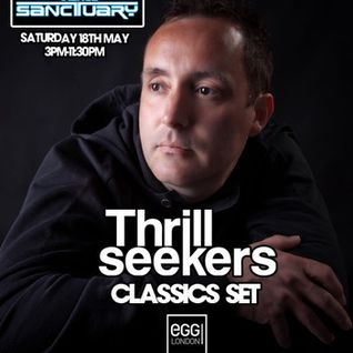 The Thrillseekers Classics set Live at Trance Sanctuary 18/05/13