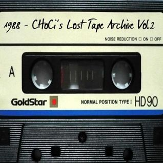 1988- CHoCi's Lost Tape Archive Vol.2