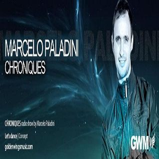 Marcelo Paladini @ Chroniques Radioshow Golden wings Radio 003