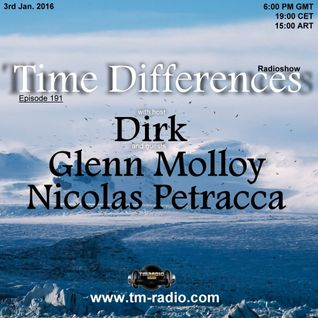 Glenn Molloy - Guest Mix - Time Differences 191 (3rd Jan. 2016) on TM-Radio