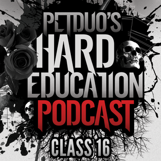 PETDuo's Hard Education Podcast - Class 16 - 09.03.2016