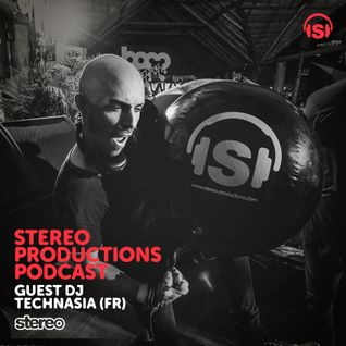 WEEK05_16 Guest Mix Technasia (FR) Live from Stereo Showcase @ BPM Festival