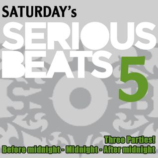 Saturday's Serious Beats - 5