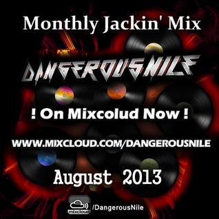 DangerousNile - 30 Min Jackin' House Mix August 2013