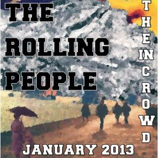 The Rolling People - 'The In Crowd' - January 2013
