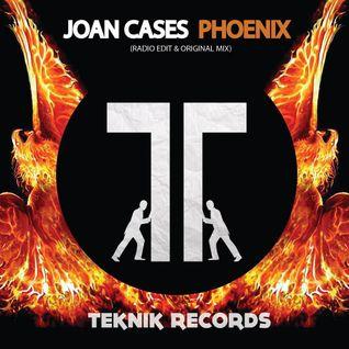 Joan Cases - Fenix (Original Mix) Teknik Records