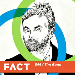 FACT mix 544: Tim Gane (April '16)
