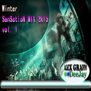 DJ Alex Graffs - Winter SenSatioN MIX 2k16 vol. 1