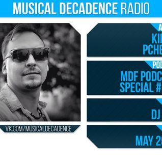 Kirill Pchelin - MDF Podcast Special #003(Guest mix)