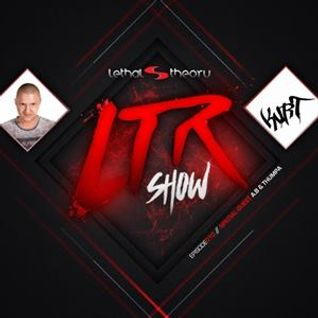 LTR Show 10 - Kurt With special Guest Mix A.B & Thumpa