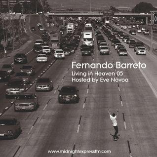 Fernando Barreto@Living in Heaven 05