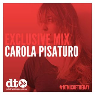 Mix of the Day : Carola Pisaturo