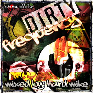 Hard Mike - Dirty Frequency Vol. 10