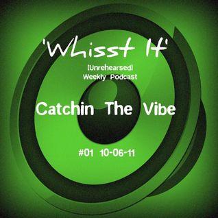 Whisst It #01