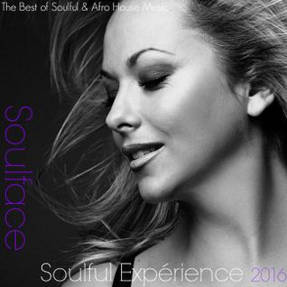Soulface In The House - Soulful Expérience 2016