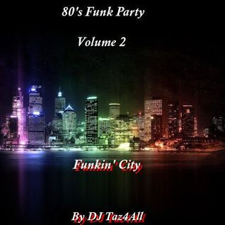 80's Funk Party Vol. 2 - Funkin' City