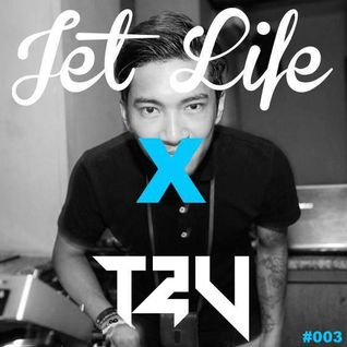 Jet Life X #003 - Guest Mix: T2V
