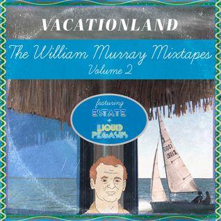 The William Murray Mixtapes Vol. II