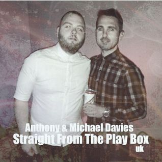 Anthony & Michael Davies - Straight From The Play Box