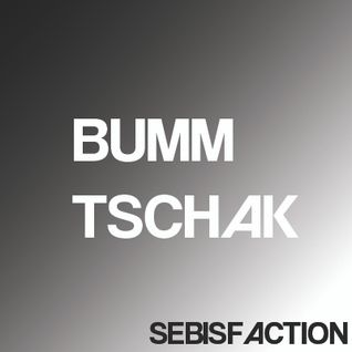 Sebisfaction - Bumm Tschak (Mixtape)