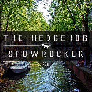 The Hedgehog - Showrocker 278 - 21.04.2016