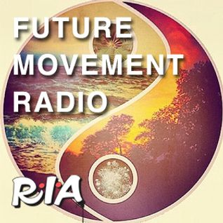 Future Movement Radio 14th of March 2014 - Yoga Beats & IV w/ Emma Mildon