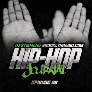 Hip Hop Journal #6 w/ DJ Stikmand