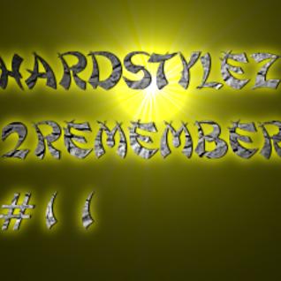 Hardstylez 2 Remember #11 [Psycho Education]