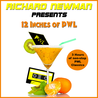 Richard Newman Presents 12 Inches Of PWL