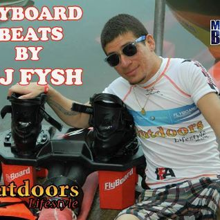 FLYBOARD BEATS BY DJ FYSH 2013!!!