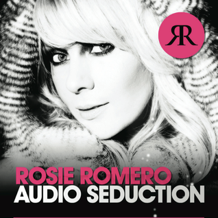 Ep#5 Rosie Romero Presents Audio Seduction - special guest Jorgensen