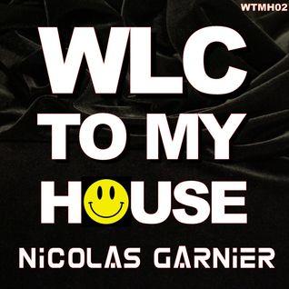 Nicolas Garnier - WLC TO MY HOUSE #02 - Special Halloween