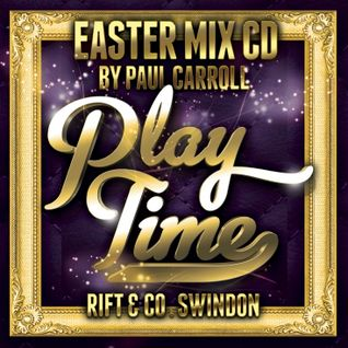 PLAY TIME - Easter Mix CD 2015