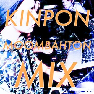 KINPON MOONBAHTON MIX!!!