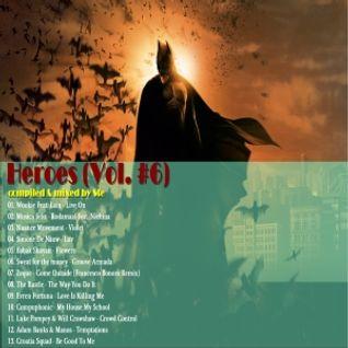 Heroes (Vol. #6)