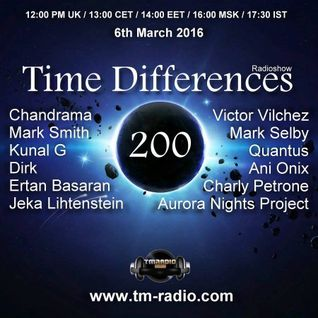 Ani Onix - Time Differences - Special 200. Episode [6.March 2016] On TM-Radio