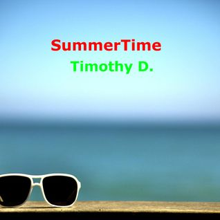 SummerTime Mix - Timothy D.