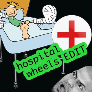 Hospital Wheels Edit