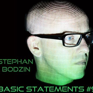 Basic Statements #9 Special Guest STEPHAN BODZIN