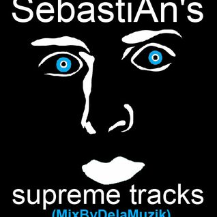 SebastiAn's Supreme Tracks (micromix by Dela Muzik)