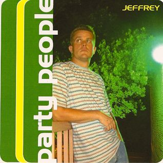 Jeffrey - Party People (2004)